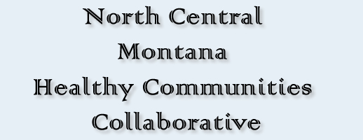 North Central Montana Healthy Communities Collaborative